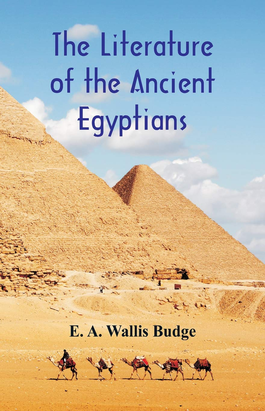 The Literature of the Ancient Egyptians ebook