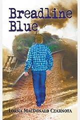 Breadline Blue Kindle Edition