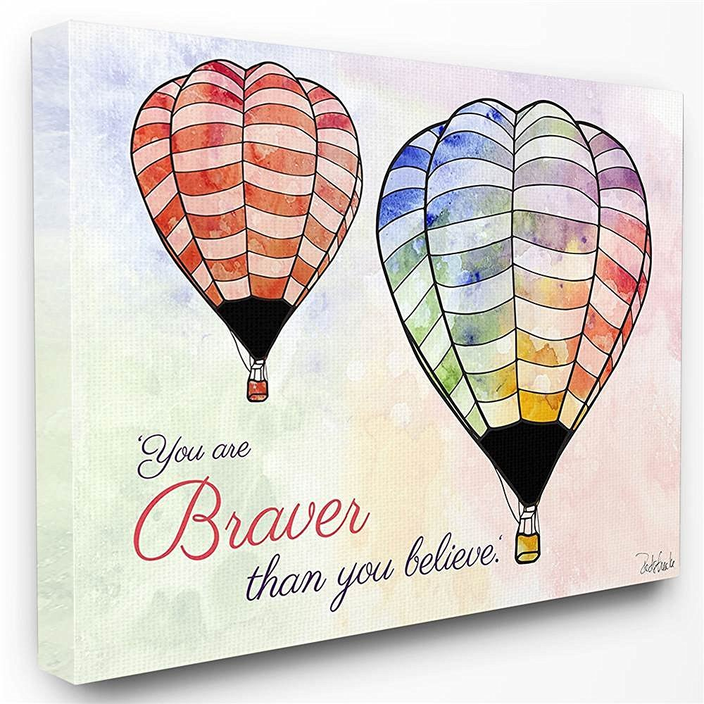 Proudly Made in USA 16 x 1.5 x 20 Stupell Home D/écor Watercolors You Are Braver Hot Air Balloons Stretched Canvas Wall Art