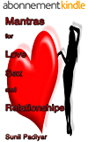 Mantras for Love, Sex and Relationships (English Edition)