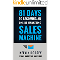 81 DAYS TO BECOMING AN ONLINE MARKETING SALES MACHINE