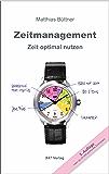 Zeitmanagement: Zeit optimal nutzen