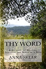 Thy Word: A Journal of Reading Through the Bible in a Year Kindle Edition