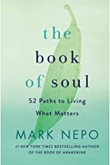 The Book of Soul: 52 Paths to Living What Matters Kindle Edition