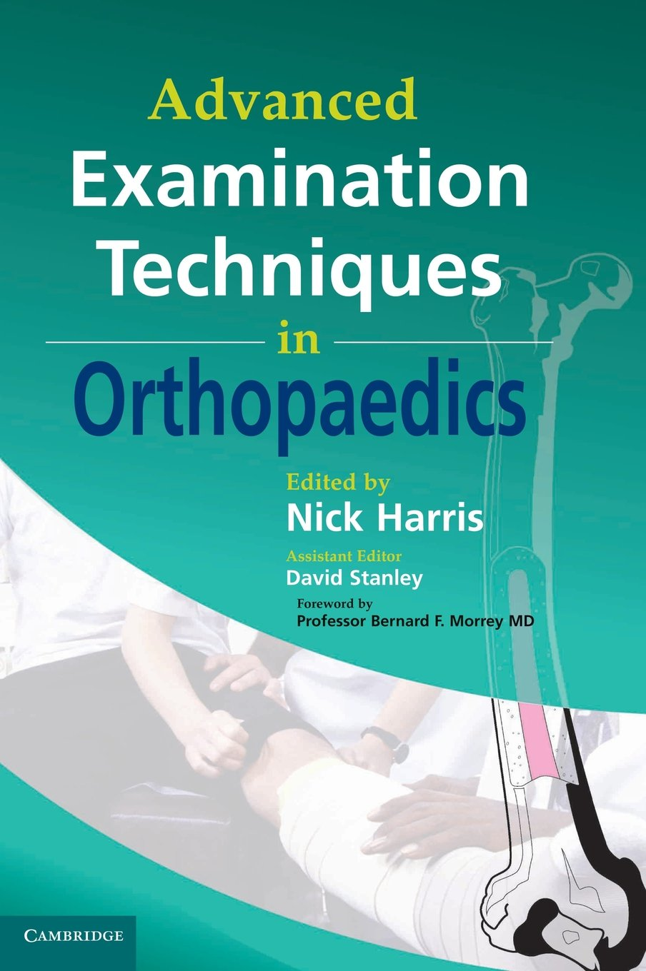 Buy Advanced Examination Techniques in Orthopaedics Book Online at Low  Prices in India | Advanced Examination Techniques in Orthopaedics Reviews &  Ratings ...