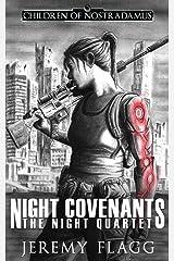 Night Covenants (The Night Quartet) Paperback