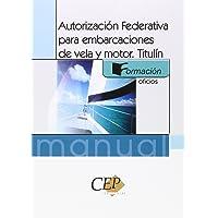 Autorización Federativa para embarcaciones de vela y motor.