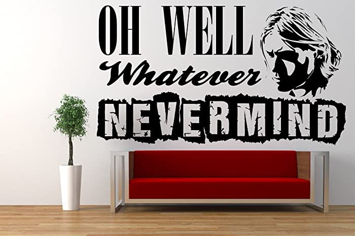 Nirvana, Nevermind Song Lyrics Quote, Kurt Cobain, Vinyl Wall Art Sticker.  Mural