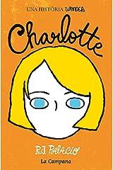 Wonder. Charlotte (edició en català) (Catalan Edition) Kindle Edition