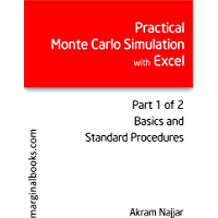 Practical Monte Carlo Simulation with Excel - Part 1 of 2: Basics and Standard Procedures