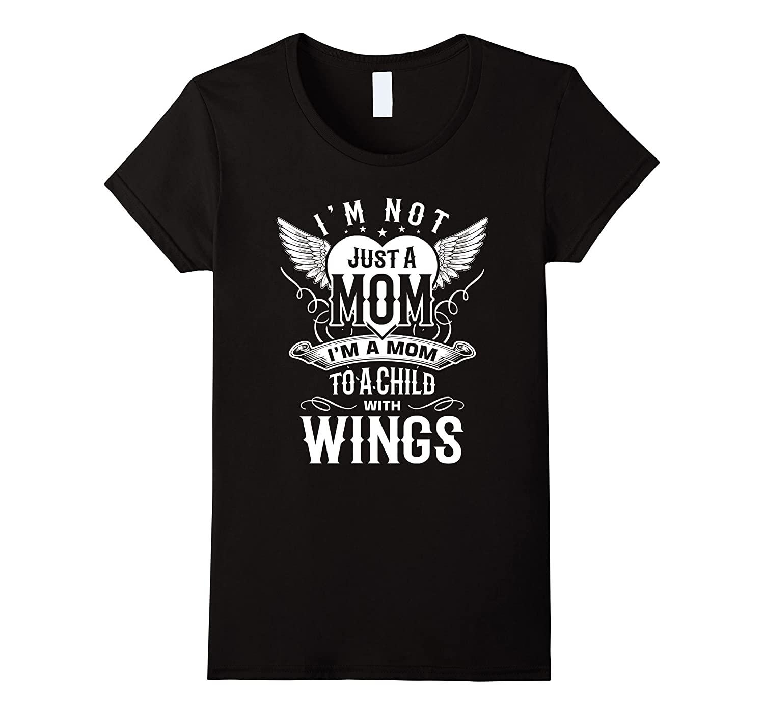 Womens Im not just a MOM Im a mom to a child with wings angel MAMA-Art