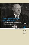 Das Gedächtnis der Struktur: Der Komponist Pierre Boulez (edition neue zeitschrift für musik)