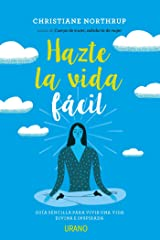 Hazte la vida fácil (Spanish Edition) Kindle Edition