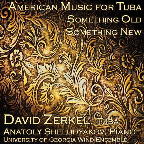 (American Music For Tuba: Something Old Something New)
