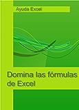 Domina las fórmulas de Excel