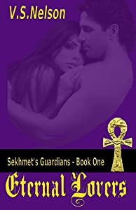 Eternal Lovers - Sekhmet's Guardians - Book One