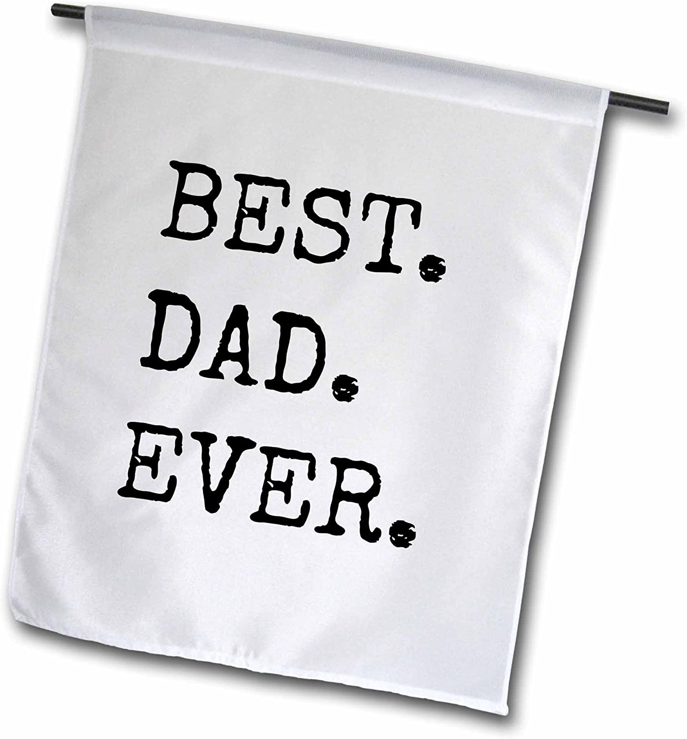 3dRose fl_184181_1 Best Dad Ever Garden Flag, 12 by 18-Inch