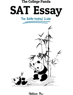 com prep expert new sat essay perfect score ivy league  the college panda s sat essay the battle tested guide for the new sat 2016