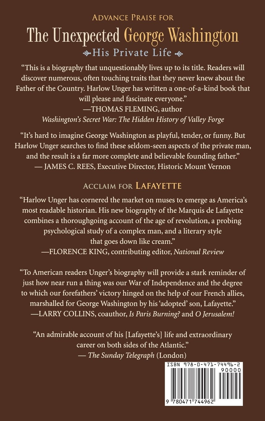 Amazon: The Unexpected George Washington: His Private Life  (9780471744962): Harlow Giles Unger: Books