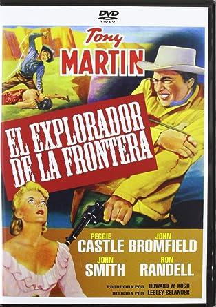 El explorador de la frontera [DVD]: Amazon.es: Tony Martin ...
