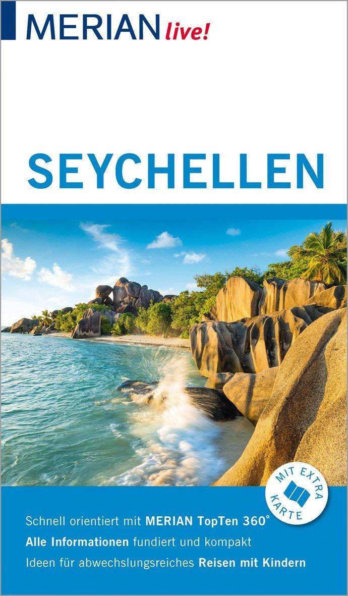 MERIAN live! Reiseführer Seychellen: Mit Extra-Karte zum Herausnehmen Taschenbuch – 11. Dezember 2018 Anja Bech Merian / HOLIDAY 3834229954 Seychellen / Reiseführer