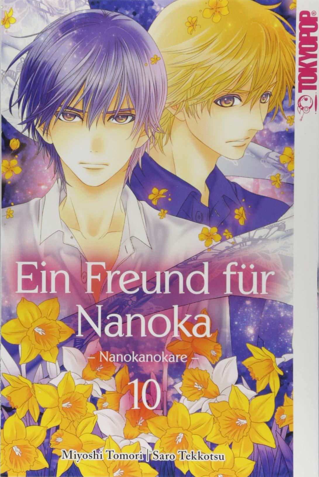 Ein Freund für Nanoka - Nanokanokare 10 Taschenbuch – 16. August 2018 Saro Tekkotsu Miyoshi Toumori TOKYOPOP 3842046057