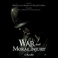 War and Moral Injury: A Reader