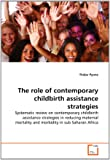 The role of contemporary childbirth assistance