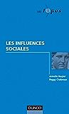 Les influences sociales (Les Topos)