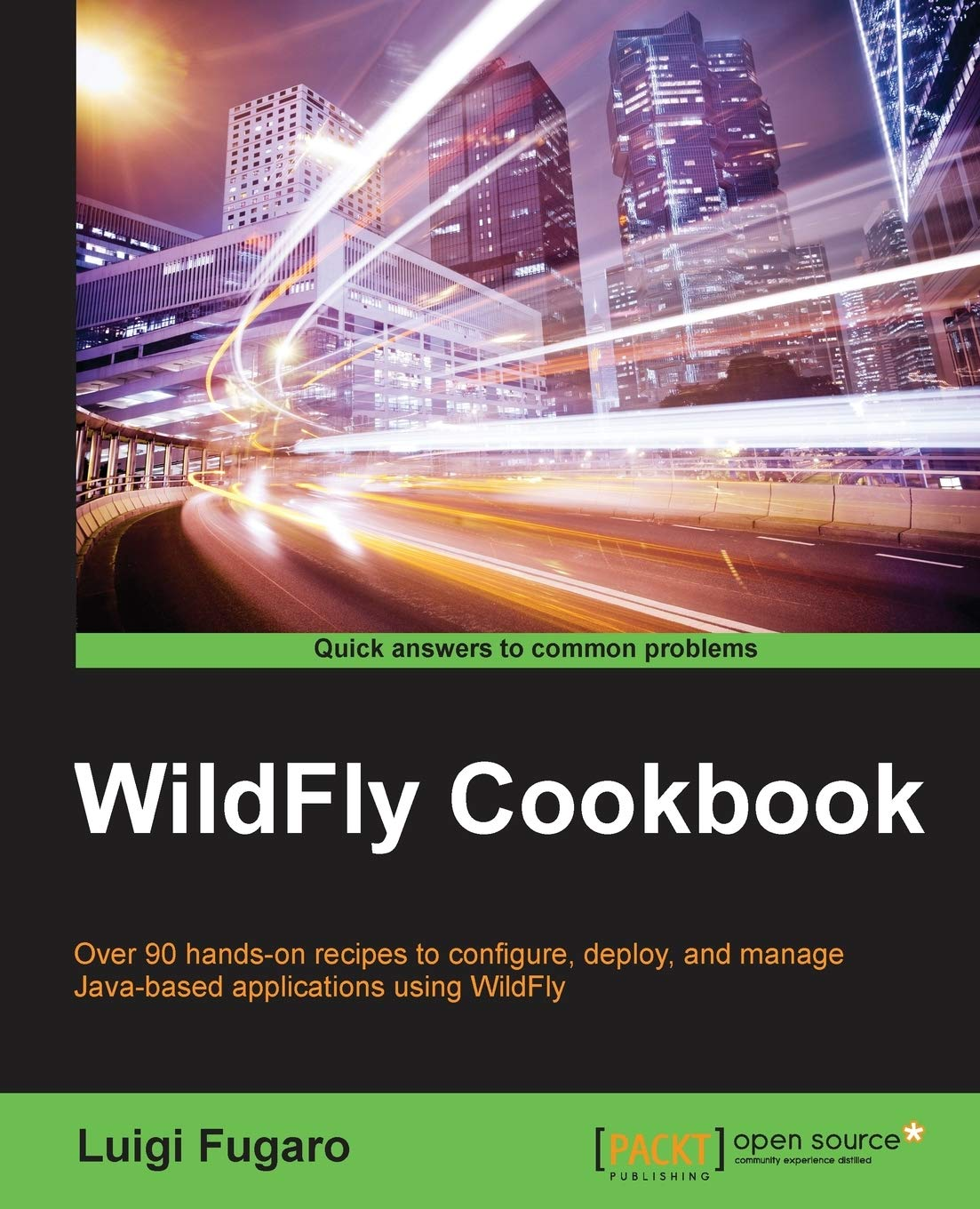 WildFly Cookbook: Luigi Fugaro: 9781784392413: Amazon.com: Books