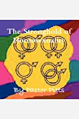The Stronghold of Homosexuality Paperback