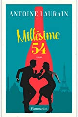 Millésime 54 (FICTION FRANCAI) (French Edition) Kindle Edition