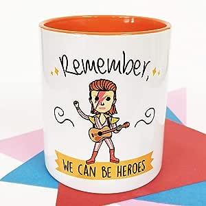 La Mente es Maravillosa - Taza con Frase y dibujo. Regalo original y gracioso (Remember, we can be heroes) Taza Davd Bowie