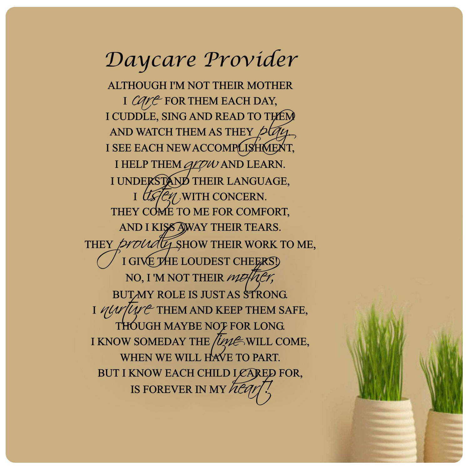 36'' x 24'' Daycare Provider Poem Although I Am Not Their Mother I Care For Them Every Day Wall Decal Sticker Art Mural Home Décor Quote