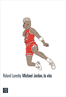 2883998df5 Michael Jordan: The Life (English Edition) eBook: Roland Lazenby ...