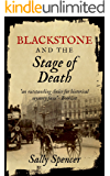 Blackstone and the Stage of Death (The Blackstone Detective series Book 5)
