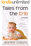 Tales from the Crib (English Edition)