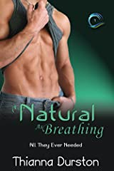As Natural As Breathing (All They Ever Needed Book 1) Kindle Edition