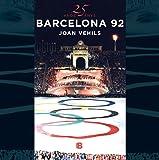 25 años/anys Barcelona 92: 25 años de los mejores juegos de la historia (No ficción)