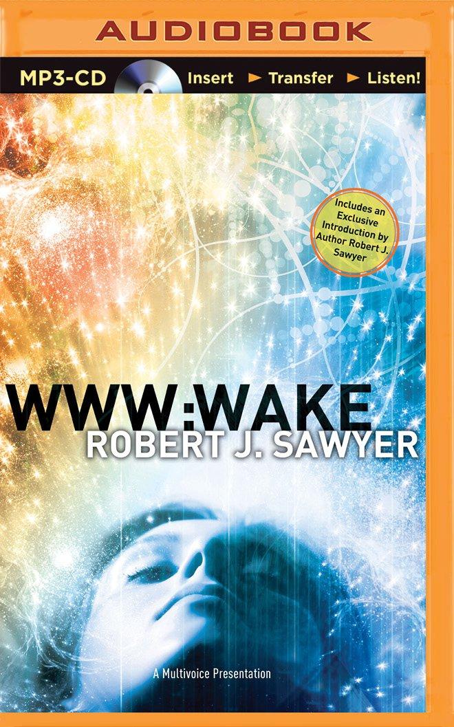 Download WWW: Wake (WWW Trilogy) PDF