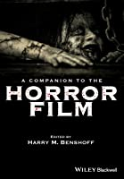 Robin Wood On The Horror Film: Collected Essays