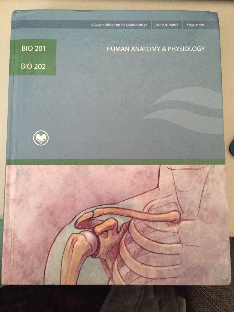 Human Anatomy & Physiology BIO 201, 202, Rio Salado College: Elaine ...
