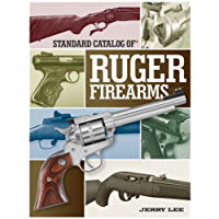 Standard Catalog of Ruger Firearms
