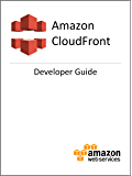 Amazon CloudFront Developer Guide