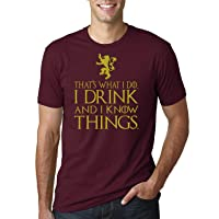 That's What I Do I Drink and I Know Things Men's T Shirt GOT Tyrion Graphic Humor...