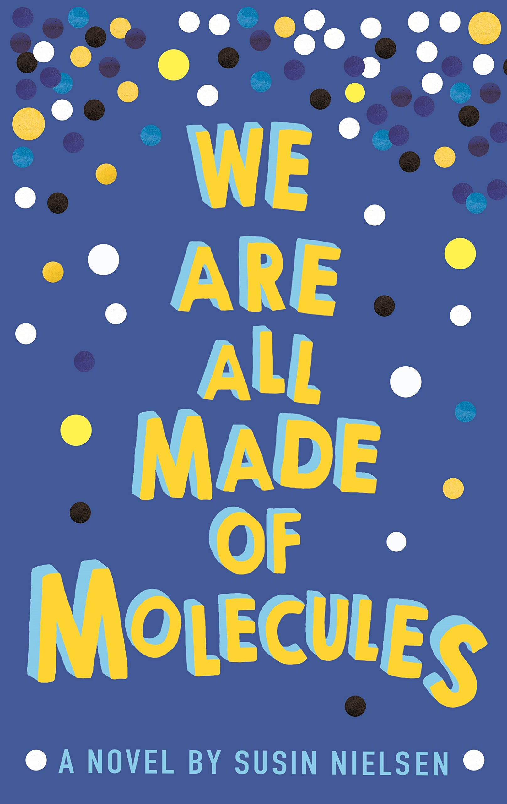 We Are All Made of Molecules: Amazon.co.uk: Nielsen, Susin: Books