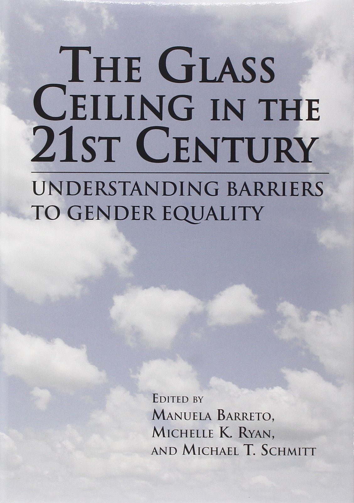 Download The Glass Ceiling in the 21st Century: Understanding Barriers to Gender Equality (Psychology of Women) pdf epub