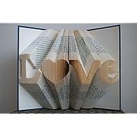 Amour livre pliante–Amour Word Book Art–Amour Motif Livre Art–Livre Art–Amour Amour livre–plié livre Art Amour–Cadeau de mariage–Cadeau de Pendaison–Boyfriend Cadeau–Cadeau de petite amie–Livre Art