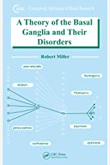 A Theory of the Basal Ganglia and Their Disorders (Conceptual Advances in Brain Research Book 8) (English Edition) eBook Kindle