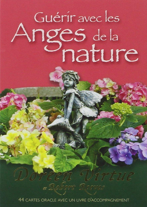 Guérir avec les anges de la nature : 44 cartes oracles avec un livret d'accompagnement Coffret produits – 12 mai 2015 Doreen Virtue Robert Reeves Exergue 2361881187
